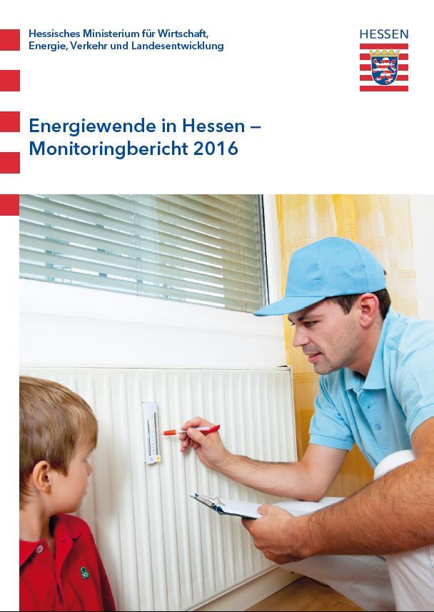 Energiewende in Hessen - Monitoringbericht 2016